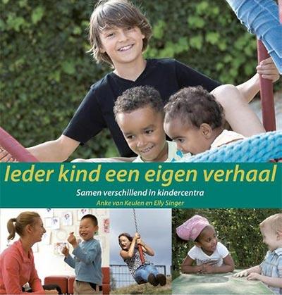 Boek cover: Ieder kind een eigen verhaal. Samen verschillend in kindercentra.