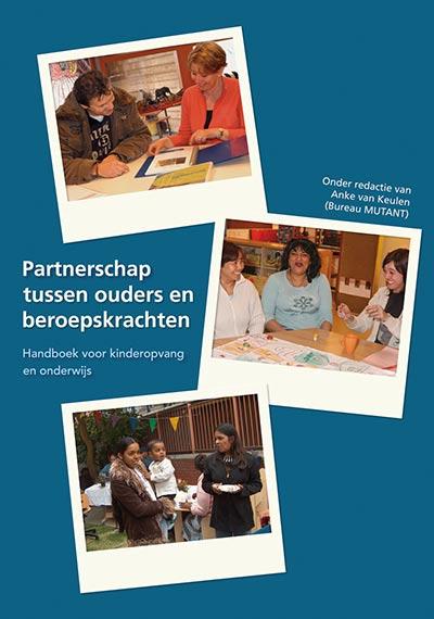 Boek covers: Partnerschap tussen ouders en beroepskrachten. Handboek voor kindercentra en scholen.