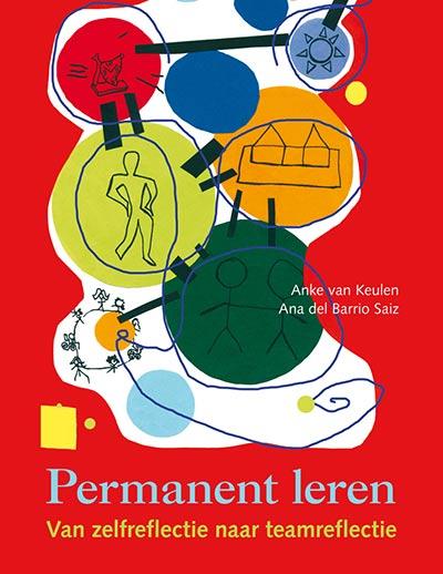 Boek cover: Permanent leren. Van zelfreflectie naar teamreflectie.
